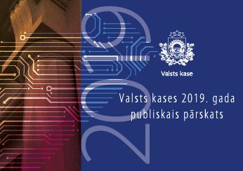 Valsts kases 2019. gada publiskais pārskats